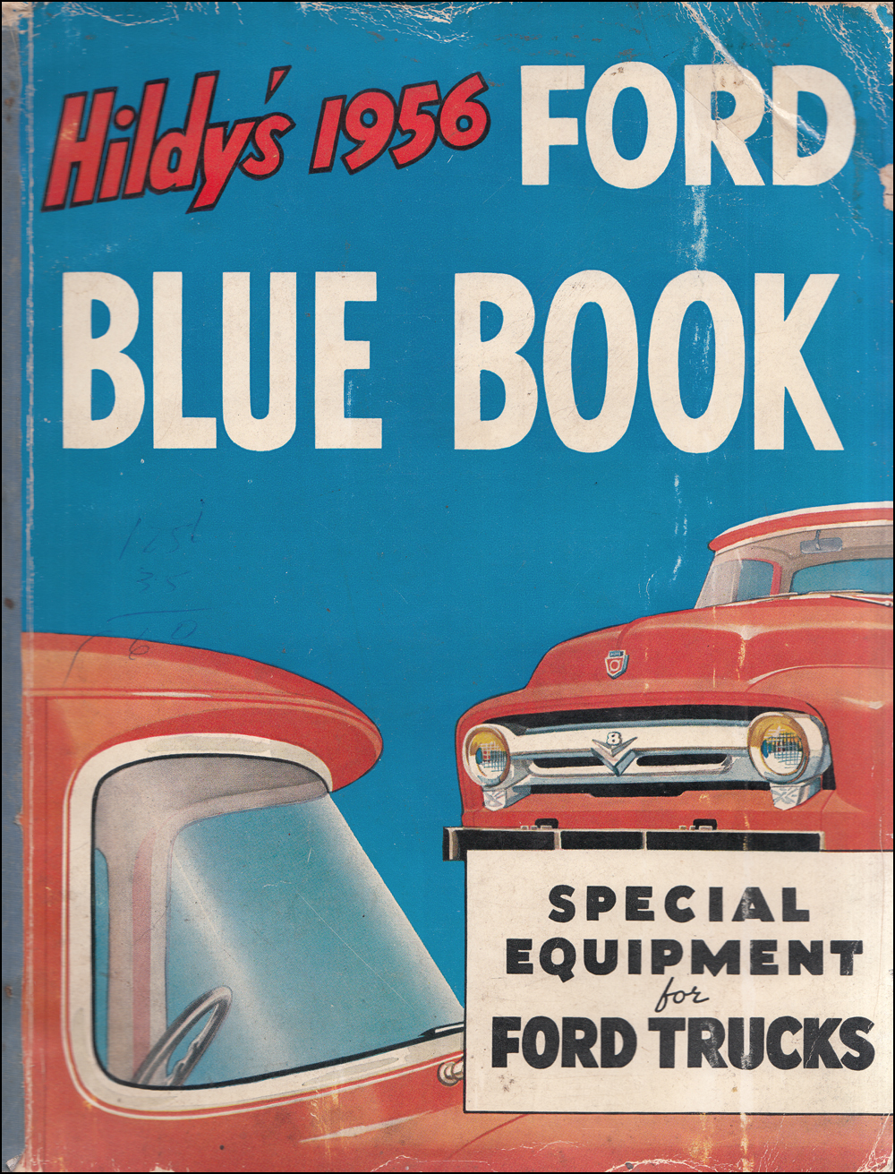 1956 Ford Truck Hildy's Blue Book Special Equipment Catalog