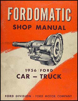 1956 Fordomatic Transmission Repair Manual Original