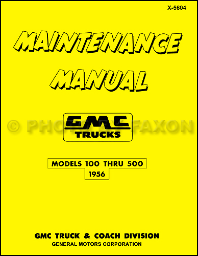 1956 GMC 100-500 Pickup and Truck Repair Shop Manual Reprint