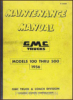 1956 GMC 100-500 Repair Manual Original