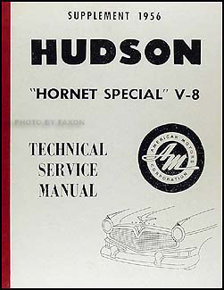 1956 Hudson Hornet Special V-8 Shop Manual Reprint Supplement