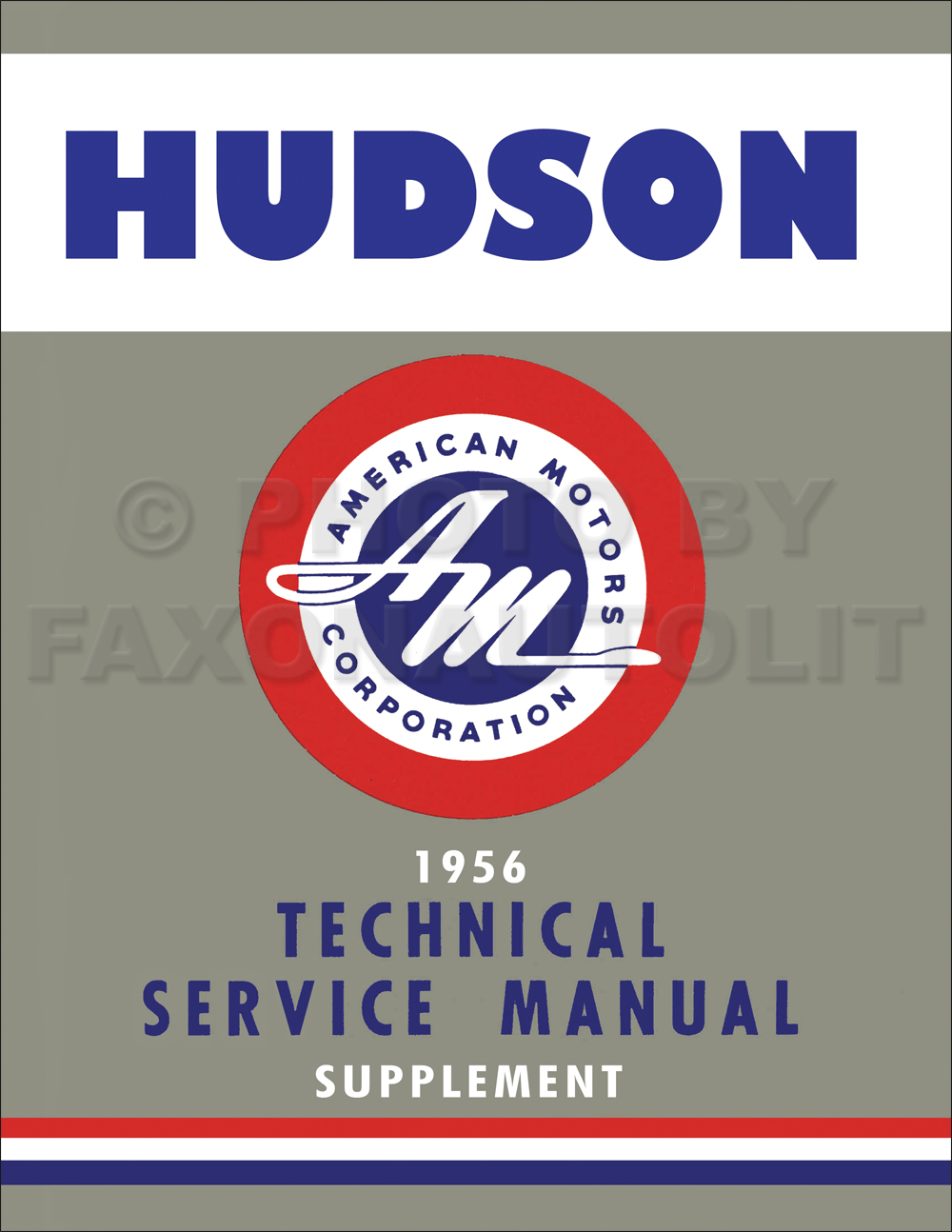 1956 Hudson Hornet/Wasp Shop Manual Reprint Supplement