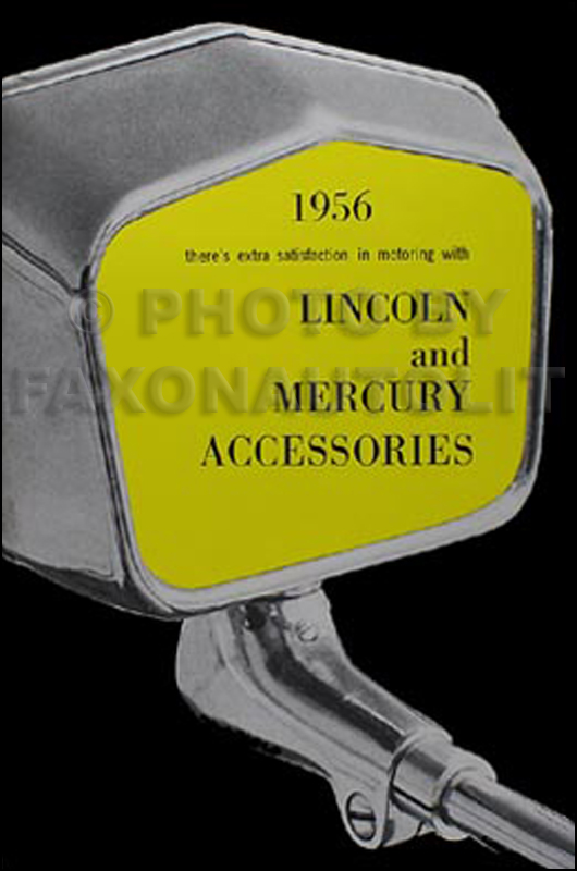 1956 Lincoln Capri/Premier & Mercury Reprint Accessory Catalog
