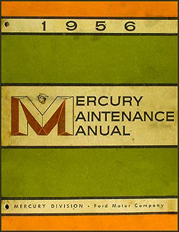 1956 Mercury Repair Manual Original