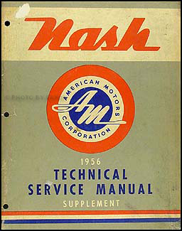 1956 Nash Shop Manual Original Supplement