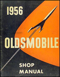 1956 Oldsmobile Repair Manual Original