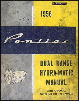 1955-1956 Pontiac Dual-Range Hydra-Matic Transmission Repair Shop Manual Original