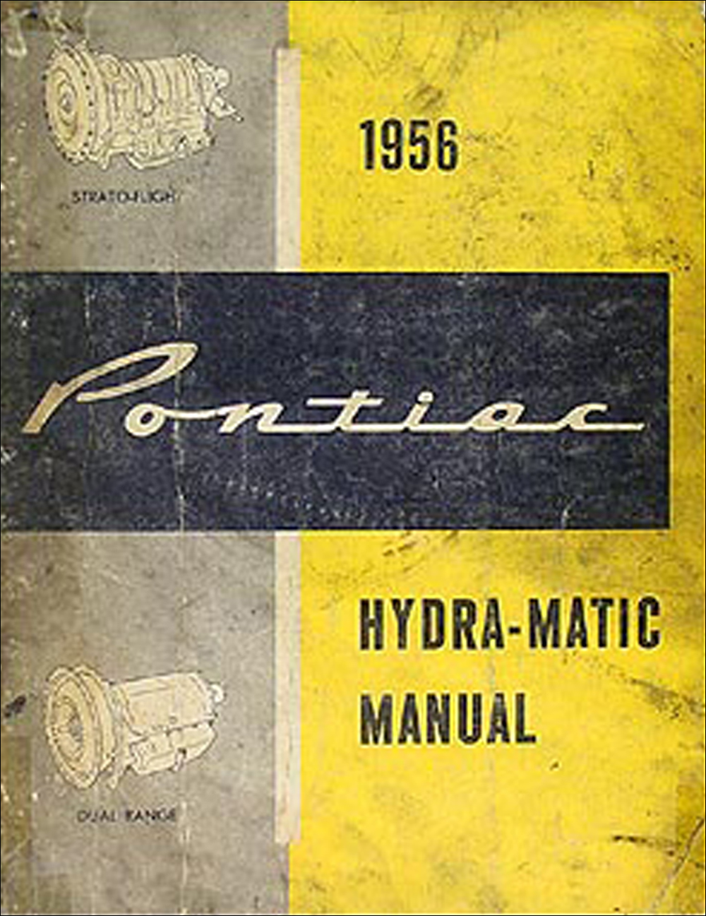 1956 Pontiac Hydra-Matic Transmission Repair Manual Original