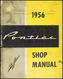 1956 Pontiac Shop Manual Original-- All Models