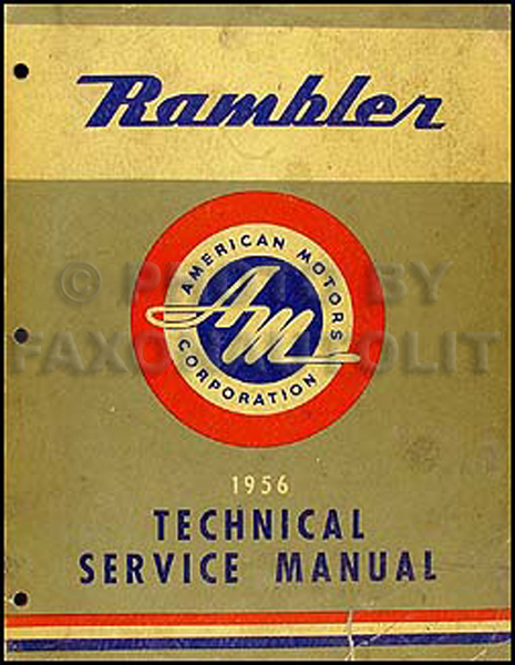 1956 Nash & Hudson Rambler Shop Manual Original
