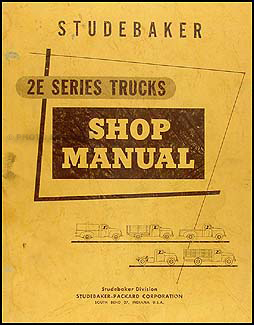 1956 Studebaker 2E Pickup & Truck Shop Manual Original