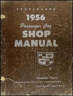 1956 Studebaker Repair Shop Manual Original