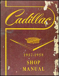 1957-1958 Cadillac Shop Manual Original -- All Models