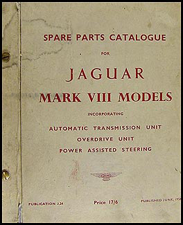 1957-1958 Jaguar Mark VIII Parts Book Original