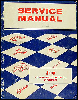 1957-1958 Jeep FC 150-170 Shop Manual Original