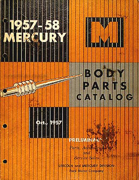 1957-1958 Mercury Preliminary Body Parts Book Original