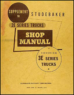 1957-1958 Studebaker 2E Truck Shop Manual Original Supplement