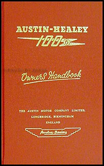 1957-1959 Austin-Healey 100/6 Owner's Manual Reprint