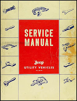 1957-1959 Jeep Pickup Truck Wagon Shop Manual Original