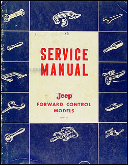 1957-1960 Jeep FC 150-170 Shop Manual Original