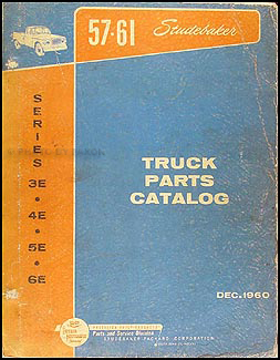 1957-1961 Studebaker Pickup & Truck Parts Book Original 3E-4E-5E-6E