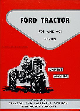 1957-1962 Ford 741 771 941 971 981 Tractor Owner's Manual Reprint