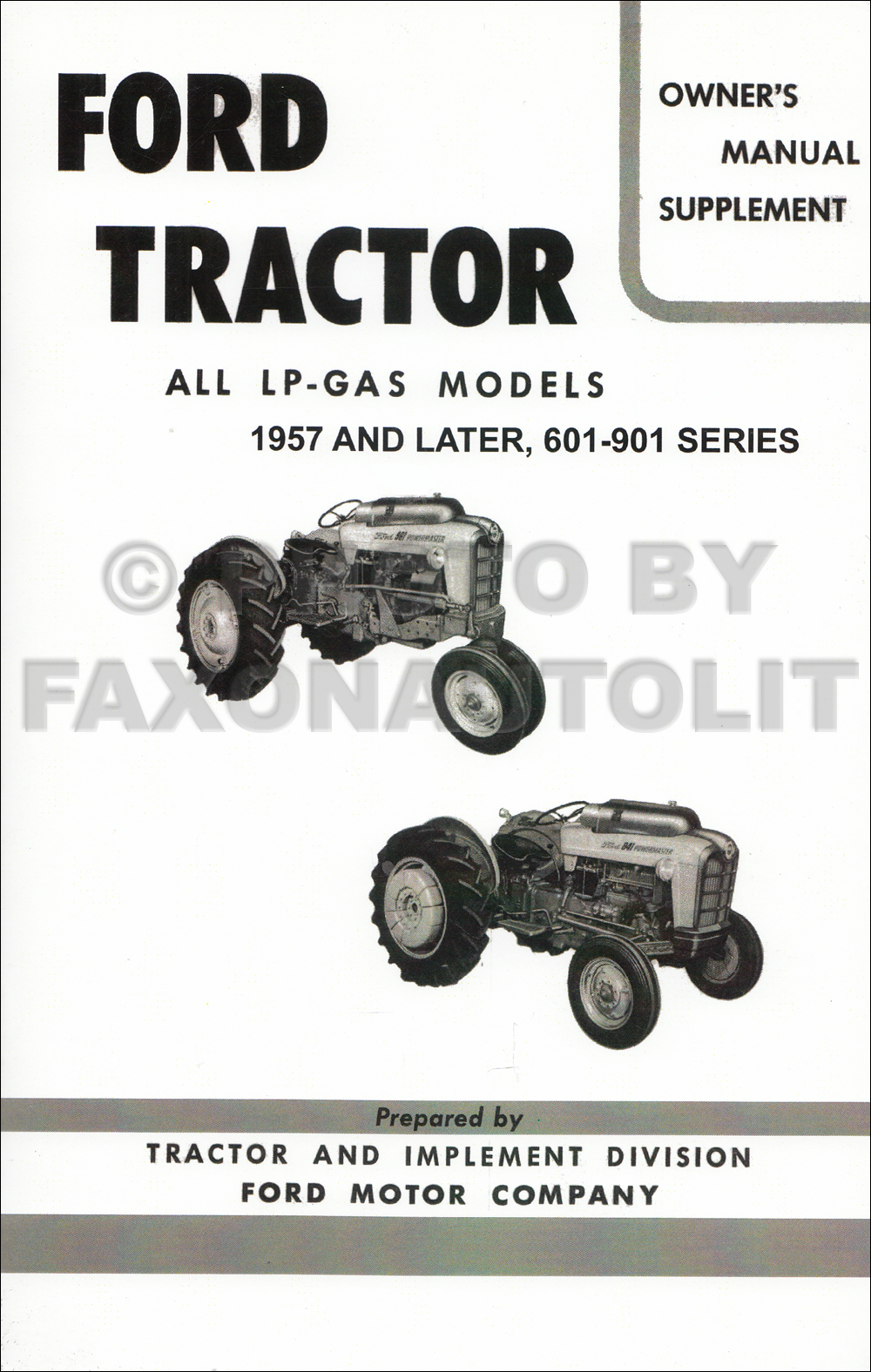 1957-1962 Ford LP-Gas Tractor Owners Manual Supplement Reprint