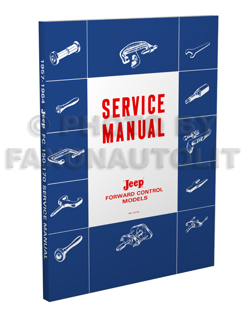 1957-1964 Jeep FC 150-170 Shop Manual Reprint