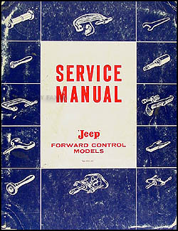 1957-1964 Jeep FC 150-170 Shop Manual Original
