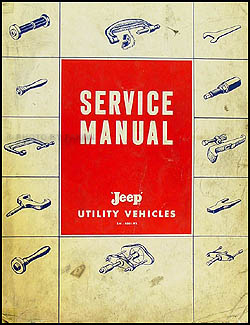1957-1965 Jeep Pickup Truck Wagon Shop Manual Original