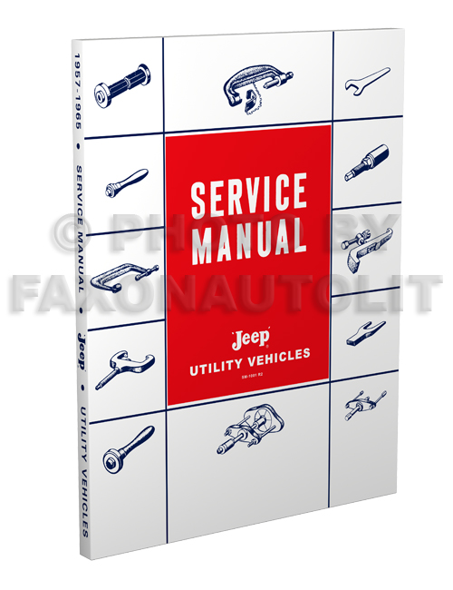 1957-1965 Jeep Pickup Truck Wagon Shop Manual Reprint