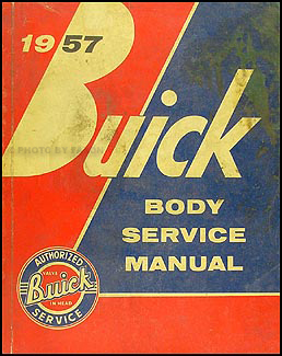 1957 Buick Body Service Manual Original