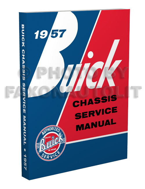 1957 Buick Repair Shop Manual Reprint