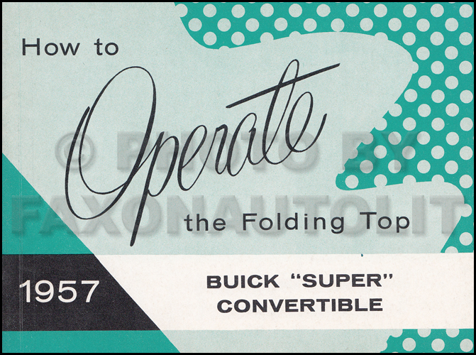 1957 Buick Super Convertible Top Owner's Manual Original