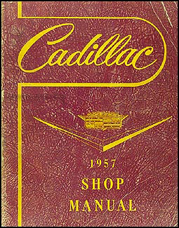 1957 Cadillac Shop Manual Original