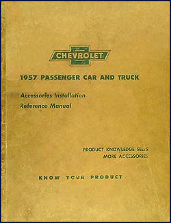 1957 Chevrolet Accessory Installation Manual Original