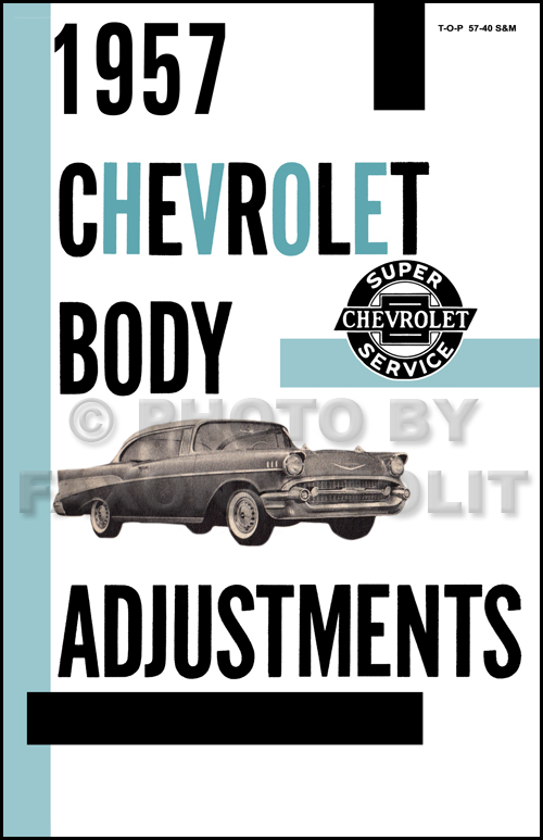1957 Chevrolet Car Body Adjustments Manual Reprint Doors Windows Top