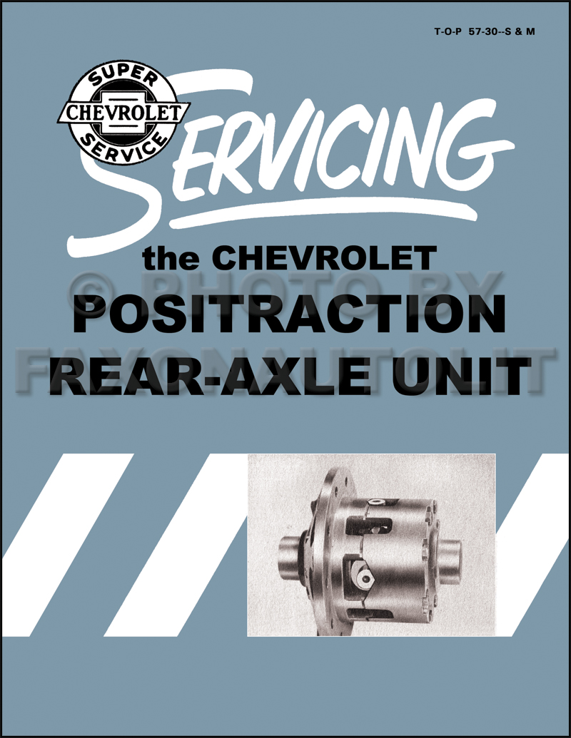 1955-1957 Chevrolet Positraction Overhaul and Installation Manual Reprint