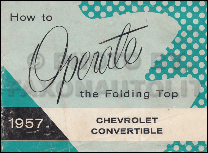 1957 Chevrolet Bel Air Convertible Top Owner's Manual Original