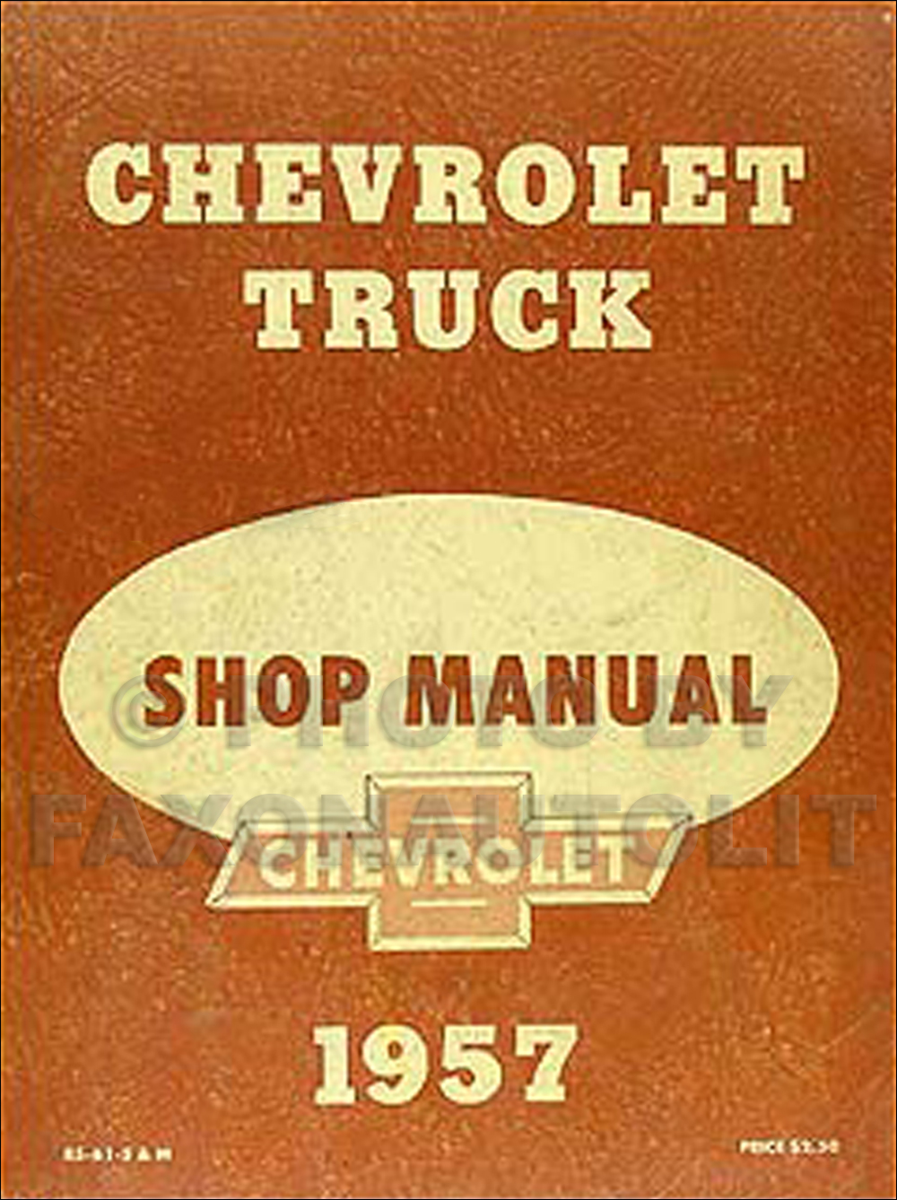 1957 Chevrolet Pickup & Truck Shop Manual Original