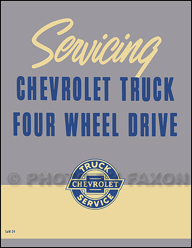 1957 Chevy Truck Four Wheel Drive 4WD Repair Shop Manual Reprint