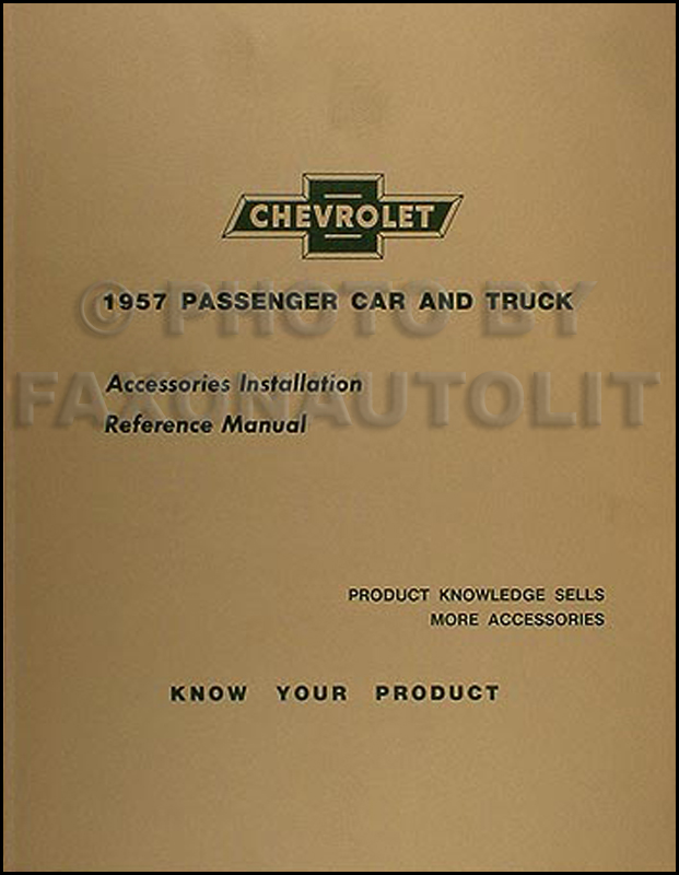 1957 Chevrolet Accessory Installation Manual Reprint