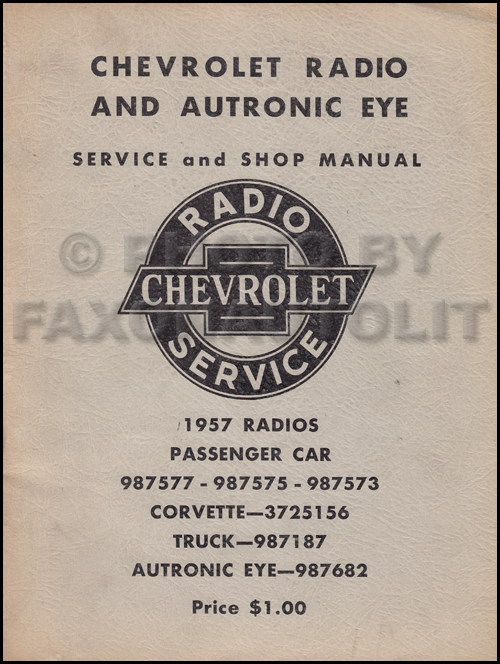 1957 Chevy Radio and Autronic Eye Shop Manual Original