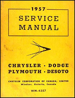 1957 CANADIAN Plymouth Dodge Chrysler DeSoto Repair Shop Manual Orig. Supp.