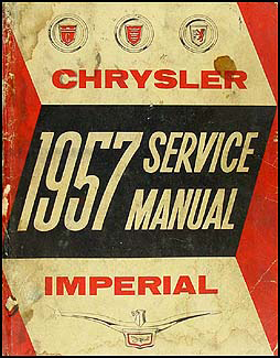 1957 Chrysler & Imperial Shop Manual Original