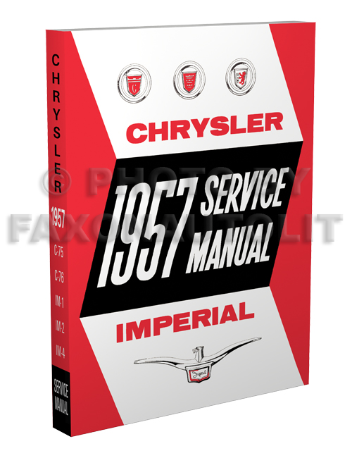 1957 Chrysler and Imperial Shop Manual Reprint