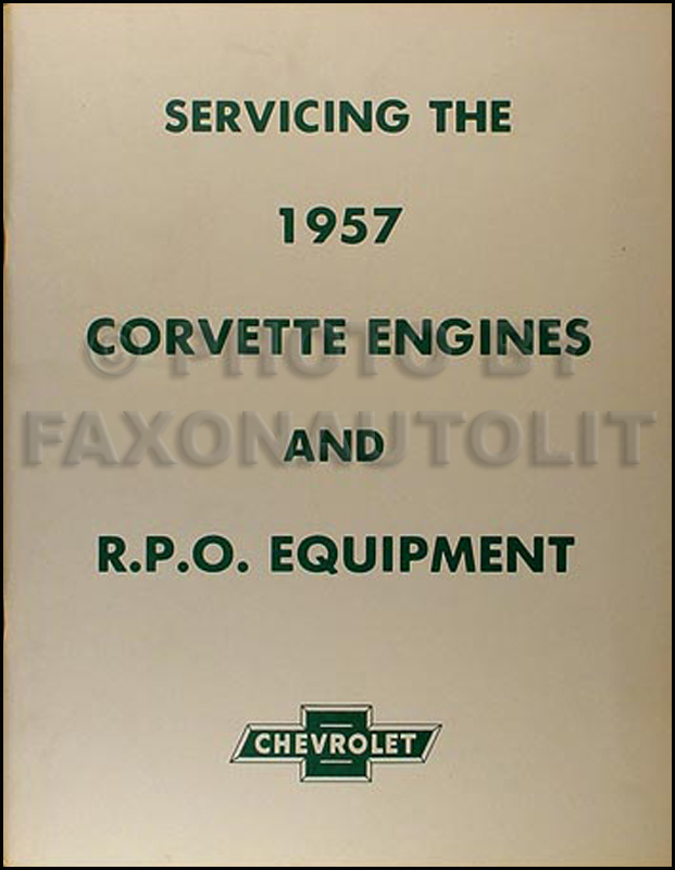 1956-1957 Corvette Engine Tuneup, Fuel Injection & RPO Service Manual