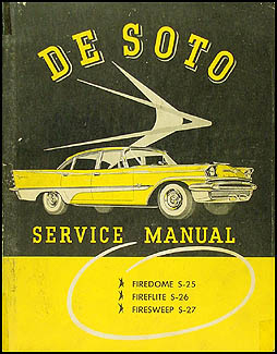 1957 DeSoto Shop Manual Original