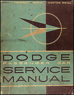 1957 Dodge Car Shop Manual Original