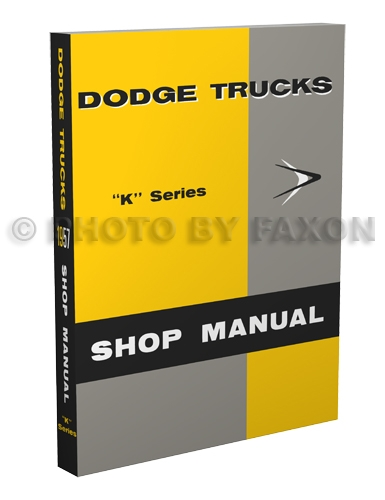 1957 Dodge Truck Shop Manual Reprint -- All Models